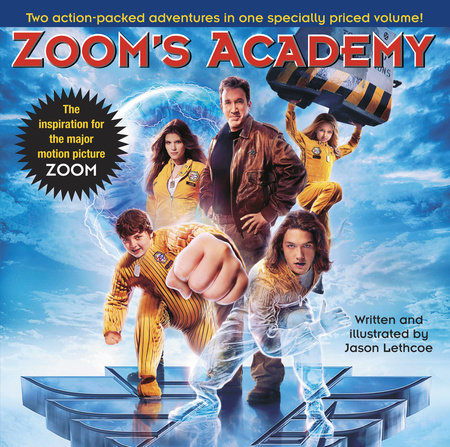 Zoom's Academy by Jason Lethcoe