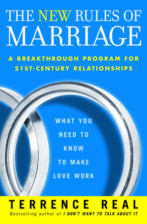 The New Rules of Marriage by Terrence Real