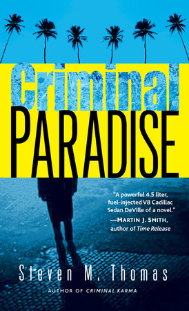 Criminal Paradise by Steven M. Thomas