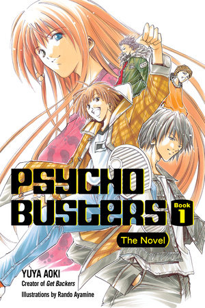 Psycho Busters: The Novel     Book One by Yuya Aoki