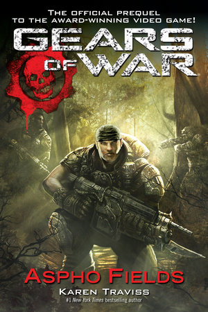 Gears of War  Aspho Fields by Karen Traviss