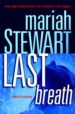 Last Breath by Mariah Stewart