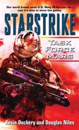 Starstrike: Task Force Mars by Kevin Dockery and Douglas Niles