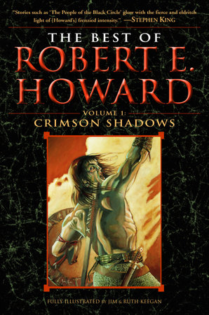 The Best of Robert E. Howard     Volume 1 by Robert E. Howard
