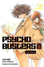 Psycho Busters: The Novel     Book Two