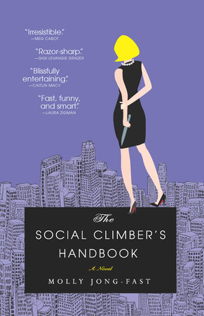 The Social Climber's Handbook by Molly Jong-Fast