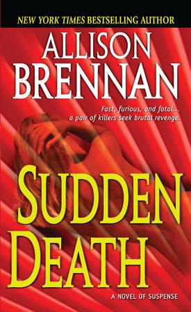 Sudden Death by Allison Brennan