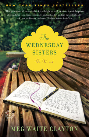 The Wednesday Sisters by Meg Waite Clayton