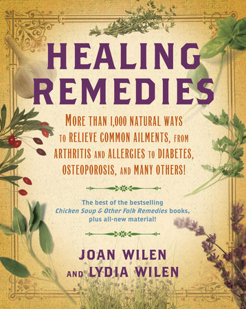 Healing Remedies by Lydia Wilen and Joan Wilen