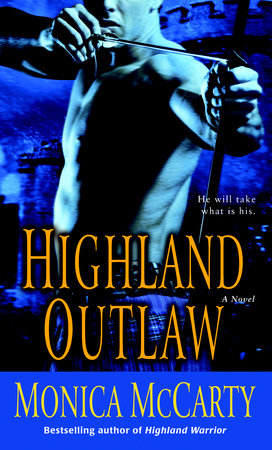 Highland Outlaw by Monica McCarty