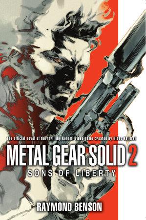 Metal Gear Solid 2: The Novel by Raymond Benson