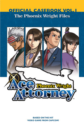Phoenix Wright  Ace Attorney: Official Casebook, Volume 1 by CAPCOM