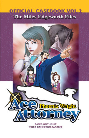 Phoenix Wright  Ace Attorney: Official Casebook, Volume 2 by CAPCOM