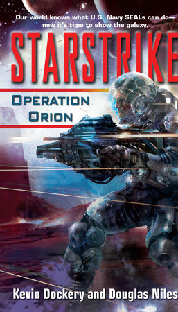 Starstrike: Operation Orion by Kevin Dockery and Douglas Niles