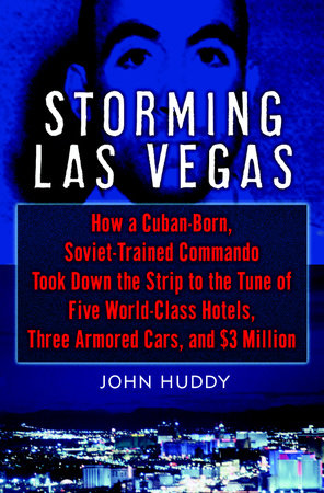 Storming Las Vegas by John Huddy
