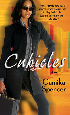 Cubicles by Camika Spencer