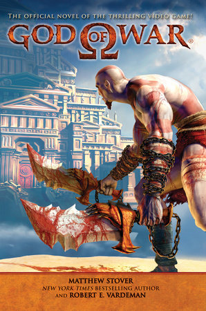 God of War by Matthew Stover and Robert E. Vardeman