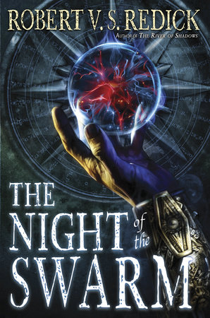 The Night of the Swarm by Robert V. S. Redick