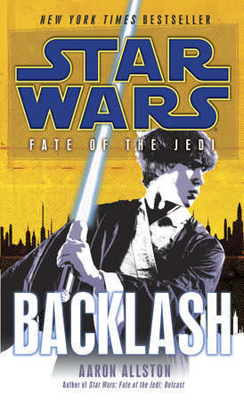 Backlash: Star Wars (Fate of the Jedi) by Aaron Allston
