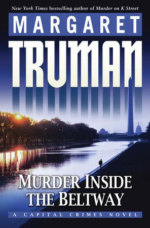 Murder Inside the Beltway by Margaret Truman