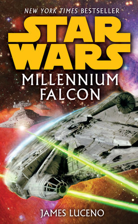 Millennium Falcon: Star Wars by James Luceno