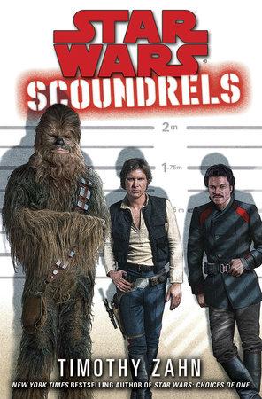 Scoundrels: Star Wars Legends by Timothy Zahn