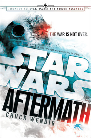 Aftermath: Star Wars by Chuck Wendig