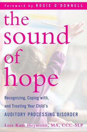 The Sound of Hope by Lois Kam Heymann