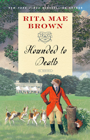 Hounded to Death by Rita Mae Brown