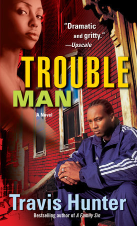 Trouble Man by Travis Hunter