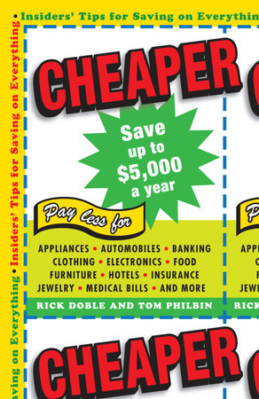 Cheaper by Rick Doble and Tom Philbin