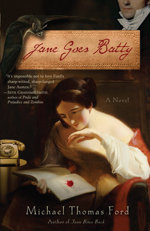 Jane Goes Batty by Michael Thomas Ford
