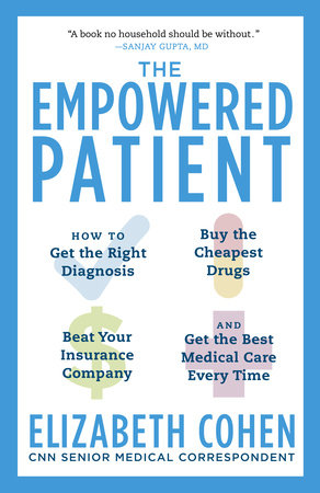 The Empowered Patient by Elizabeth S. Cohen
