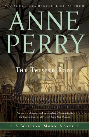 The Twisted Root by Anne Perry