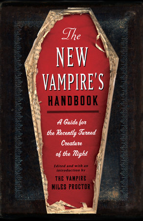 The New Vampire's Handbook by Joe Garden, Janet Ginsburg, Chris Pauls, Anita Serwacki and Scott Sherman