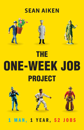 The One-Week Job Project by Sean Aiken