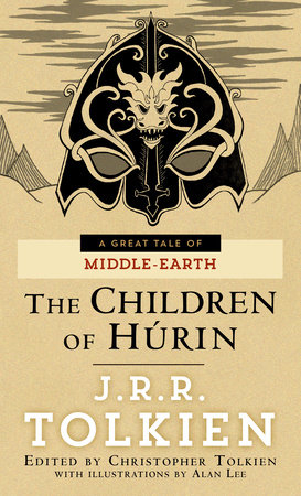 The Children of Húrin by J. R. R. Tolkien