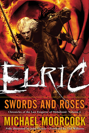 Elric   Swords and Roses by Michael Moorcock
