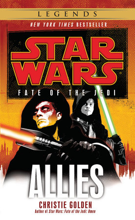 Allies: Star Wars (Fate of the Jedi) by Christie Golden