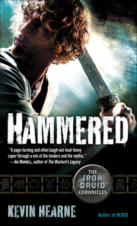 Hammered: The Iron Druid Chronicles, Book Three by Kevin Hearne