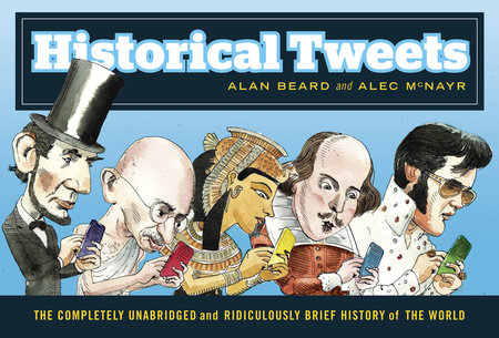 Historical Tweets by Alan Beard and Alec McNayr