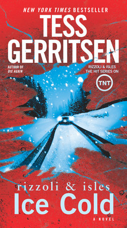Ice Cold by Tess Gerritsen