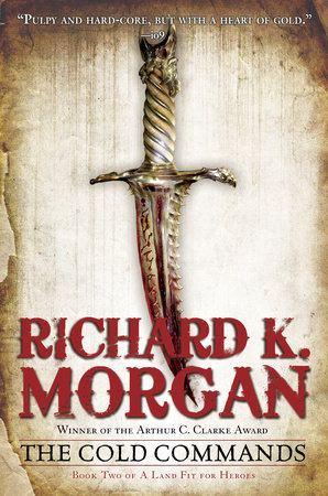 The Cold Commands by Richard K. Morgan