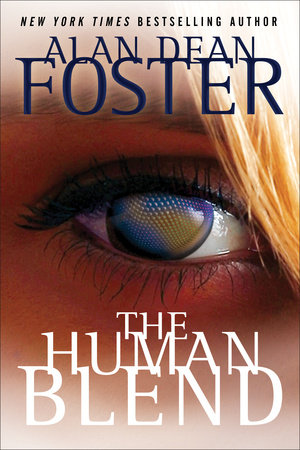 The Human Blend by Alan Dean Foster