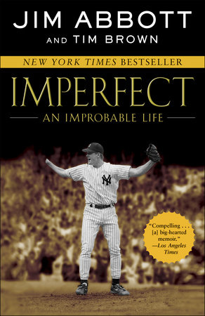 Imperfect by Jim Abbott and Tim Brown