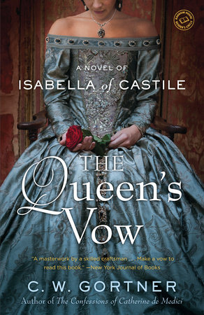The Queen's Vow by C.  W. Gortner