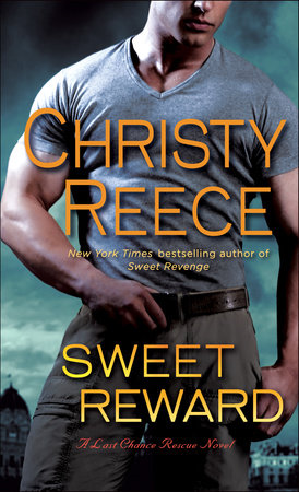 Sweet Reward by Christy Reece