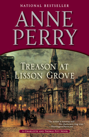 Treason at Lisson Grove by Anne Perry
