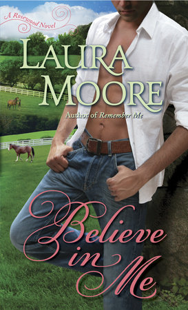 Believe in Me by Laura Moore