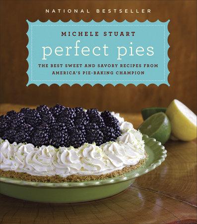 Perfect Pies by Michele Stuart